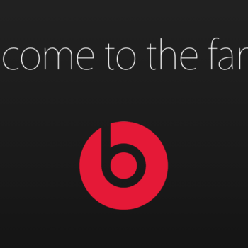 Beats, welcome to the Apple family.