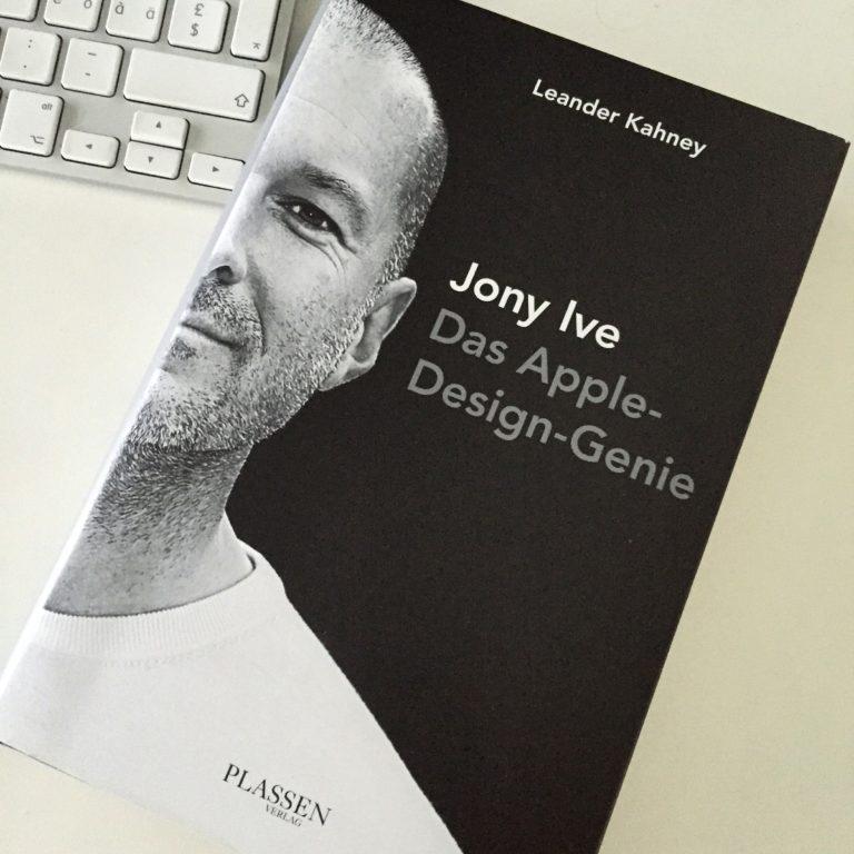 Jony Ive - Das Apple-Design-Genie