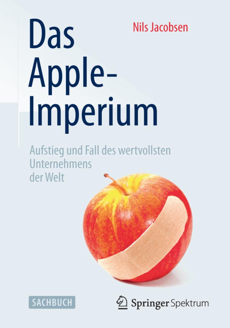 Aufstieg und Fall von Apple: Das Apple Imperium